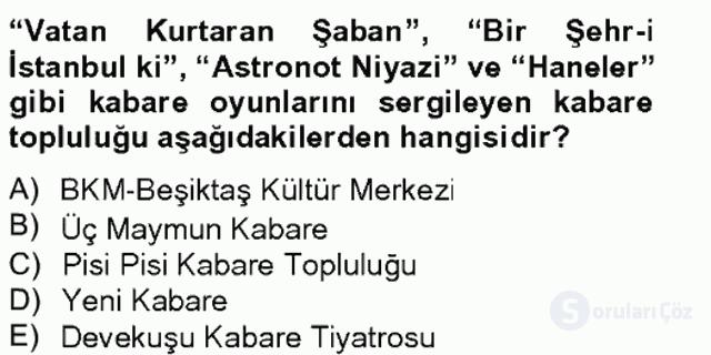 Türk Tiyatrosu Tek Ders Sınavı 19. Soru