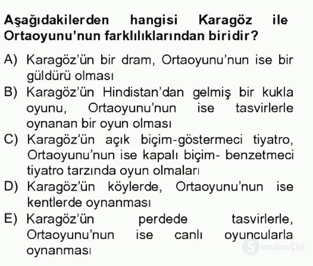 Türk Tiyatrosu Tek Ders Sınavı 6. Soru