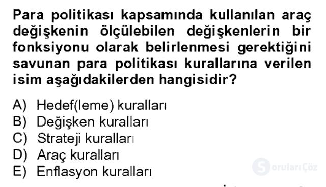 Para Politikası Bahar Dönemi Final 15. Soru