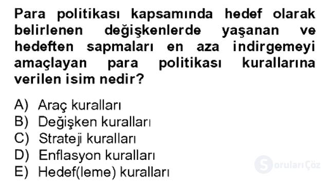 Para Politikası Bahar Dönemi Final 17. Soru