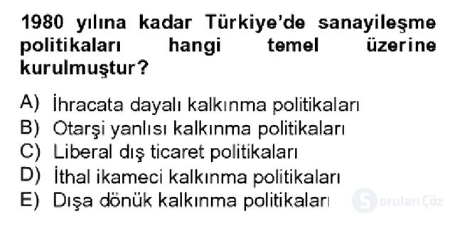 Türkiye Ekonomisi Bahar Dönemi Final 9. Soru