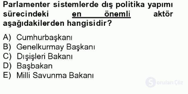 Dış Politika Analizi Tek Ders Sınavı 13. Soru