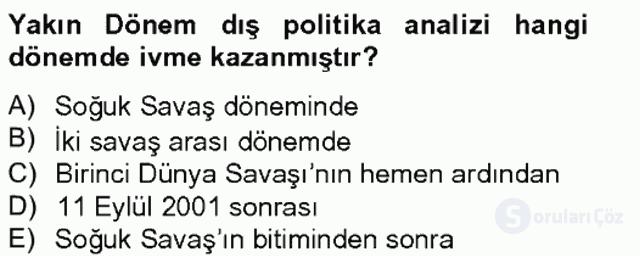 Dış Politika Analizi Tek Ders Sınavı 5. Soru