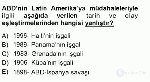 Amerikan Dış Politikası Tek Ders Sınavı 20. Soru