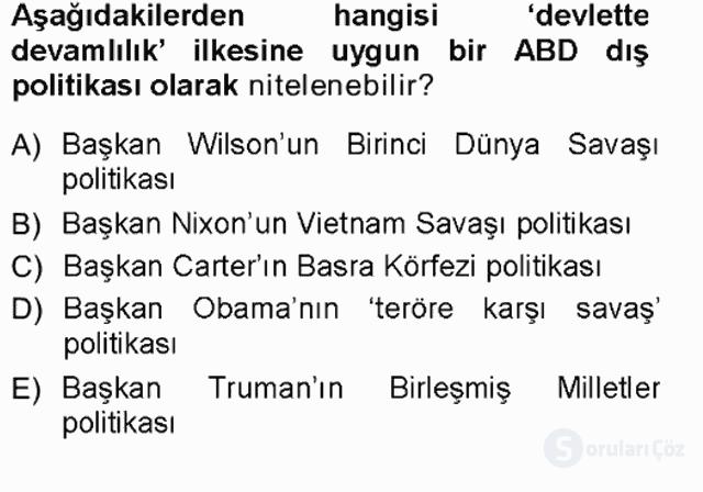 Amerikan Dış Politikası Tek Ders Sınavı 9. Soru
