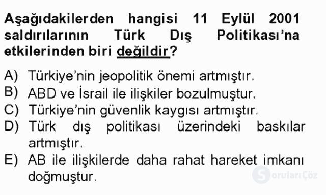 Türk Dış Politikası II Tek Ders Sınavı 13. Soru