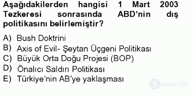 Türk Dış Politikası II Tek Ders Sınavı 16. Soru