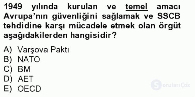 Türk Dış Politikası II Tek Ders Sınavı 3. Soru