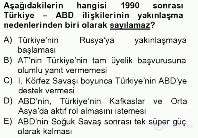 Türk Dış Politikası II Tek Ders Sınavı 4. Soru