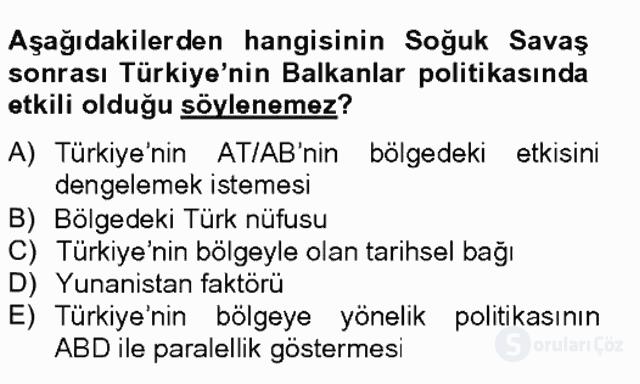 Türk Dış Politikası II Tek Ders Sınavı 5. Soru
