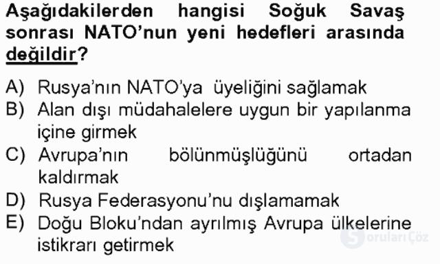 Türk Dış Politikası II Tek Ders Sınavı 8. Soru
