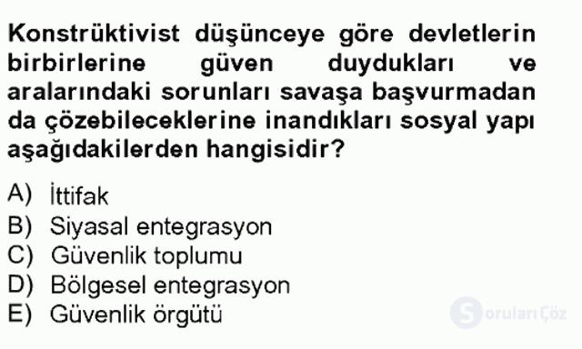 Uluslararası İlişkiler Kuramları II Tek Ders Sınavı 12. Soru