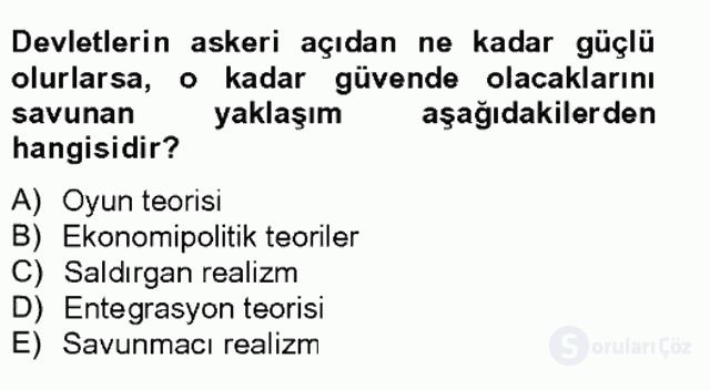 Uluslararası İlişkiler Kuramları II Tek Ders Sınavı 9. Soru