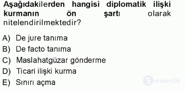 Diplomasi Tarihi Tek Ders Sınavı 10. Soru