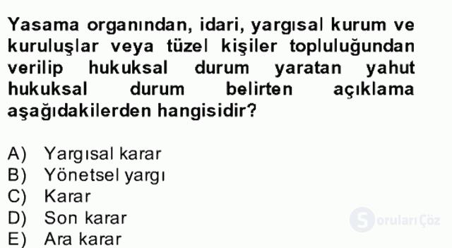 Hukuk Dili ve Adli Yazışmalar Bahar Dönemi Final 4. Soru