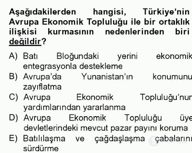 Avrupa Birliği ve Türkiye İlişkileri Bahar Dönemi Final 1. Soru