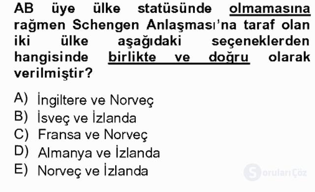 Avrupa Birliği ve Türkiye İlişkileri Bahar Dönemi Final 10. Soru