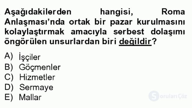Avrupa Birliği ve Türkiye İlişkileri Bahar Dönemi Final 12. Soru