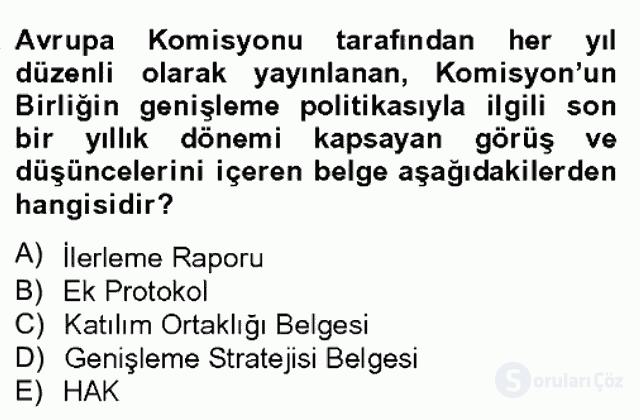 Avrupa Birliği ve Türkiye İlişkileri Bahar Dönemi Final 14. Soru