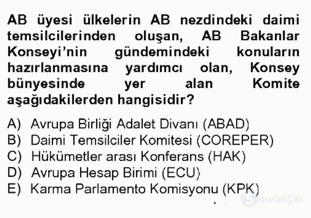 Avrupa Birliği ve Türkiye İlişkileri Bahar Dönemi Final 15. Soru