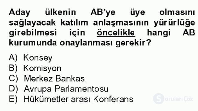 Avrupa Birliği ve Türkiye İlişkileri Bahar Dönemi Final 16. Soru