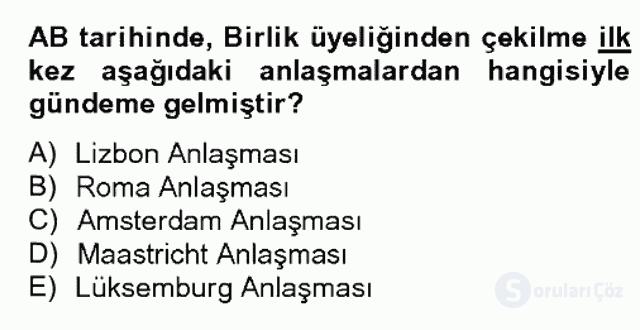 Avrupa Birliği ve Türkiye İlişkileri Bahar Dönemi Final 17. Soru