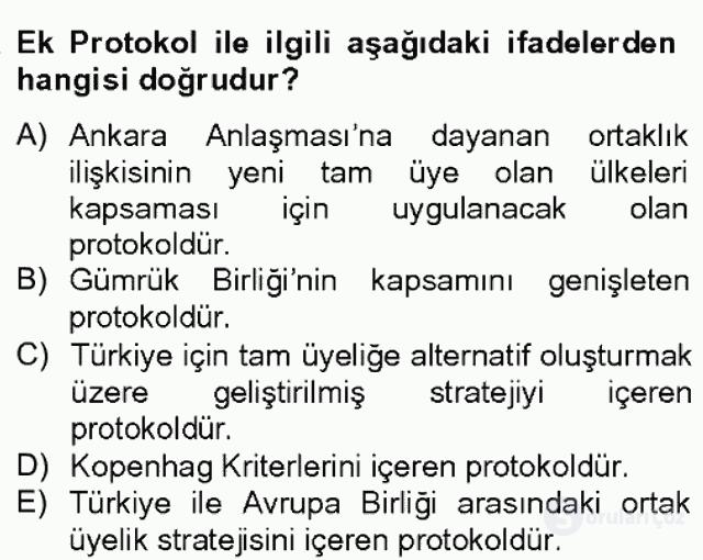 Avrupa Birliği ve Türkiye İlişkileri Bahar Dönemi Final 20. Soru