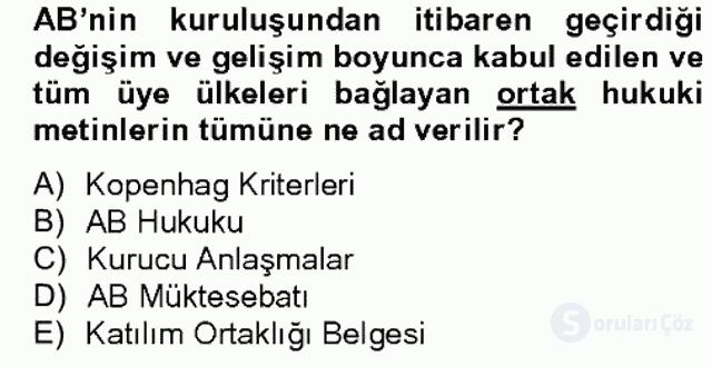 Avrupa Birliği ve Türkiye İlişkileri Bahar Dönemi Final 4. Soru