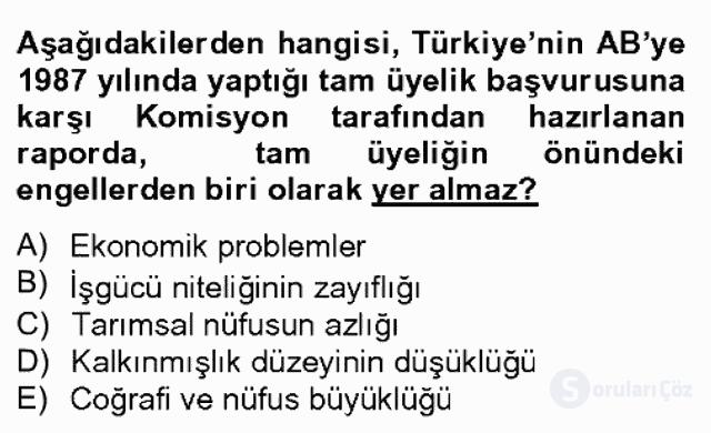 Avrupa Birliği ve Türkiye İlişkileri Bahar Dönemi Final 5. Soru