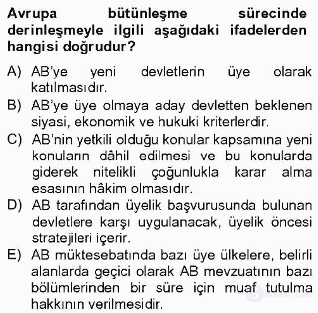 Avrupa Birliği ve Türkiye İlişkileri Bahar Dönemi Final 6. Soru