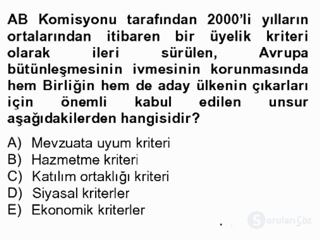 Avrupa Birliği ve Türkiye İlişkileri Bahar Dönemi Final 7. Soru