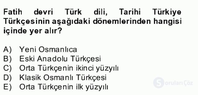 XIV-XV. Yüzyıllar Türk Edebiyatı Bahar Dönemi Final 11. Soru