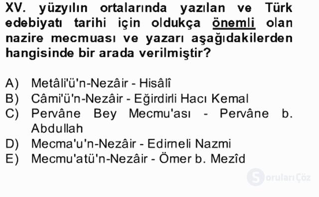 XIV-XV. Yüzyıllar Türk Edebiyatı Bahar Dönemi Final 8. Soru