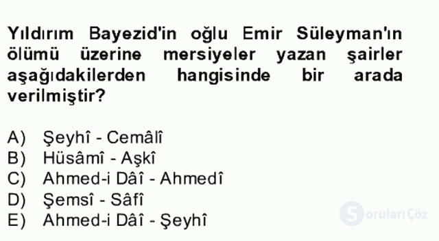 XIV-XV. Yüzyıllar Türk Edebiyatı Bahar Dönemi Final 9. Soru