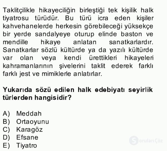 Halk Edebiyatına Giriş II Bahar Dönemi Final 9. Soru