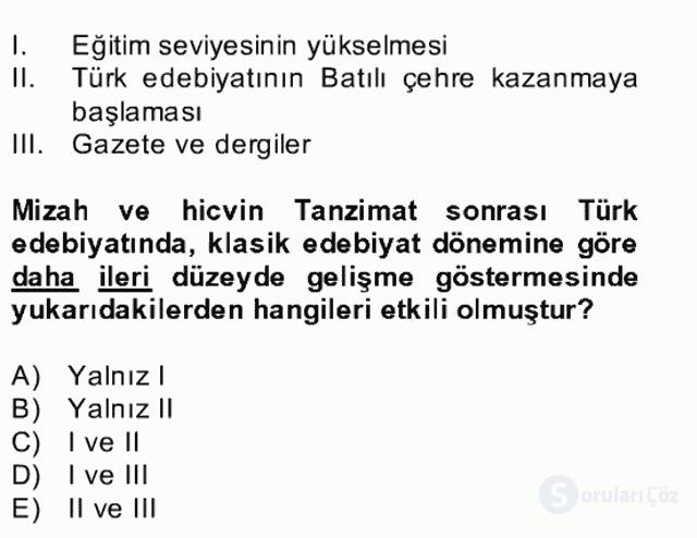 Tanzimat Dönemi Türk Edebiyatı II Bahar Dönemi Final 20. Soru