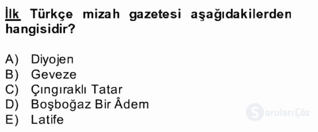 Tanzimat Dönemi Türk Edebiyatı II Bahar Dönemi Final 21. Soru
