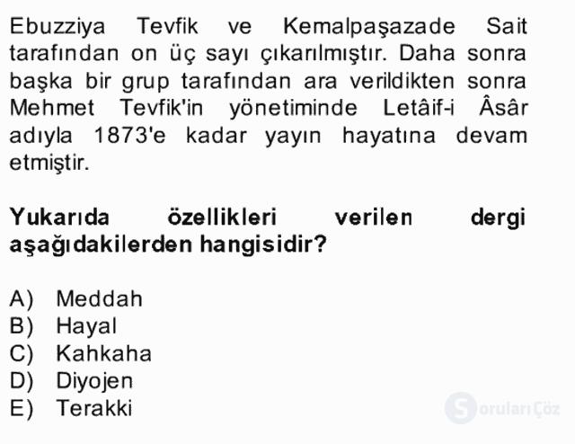 Tanzimat Dönemi Türk Edebiyatı II Bahar Dönemi Final 22. Soru