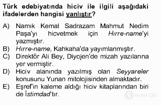 Tanzimat Dönemi Türk Edebiyatı II Bahar Dönemi Final 24. Soru