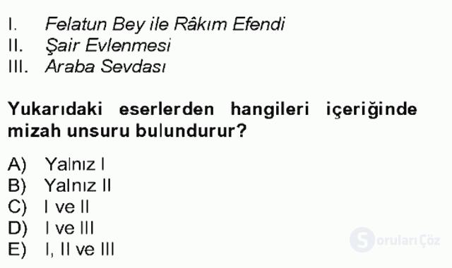 Tanzimat Dönemi Türk Edebiyatı II Bahar Dönemi Final 25. Soru