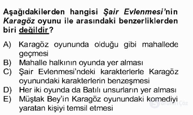 Tanzimat Dönemi Türk Edebiyatı II Bahar Dönemi Final 7. Soru