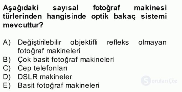 Sayısal Fotoğrafa Giriş Bahar Dönemi Final 14. Soru