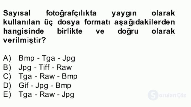 Sayısal Fotoğrafa Giriş Bahar Dönemi Final 6. Soru