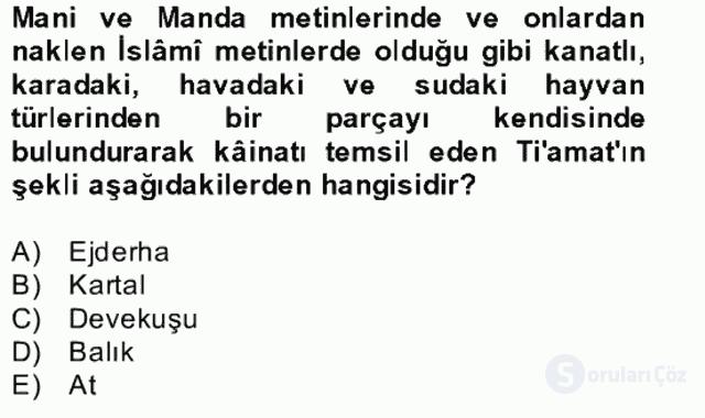 Türk Edebiyatının Mitolojik Kaynakları Bahar Final 14. Soru