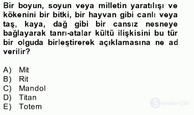 Türk Edebiyatının Mitolojik Kaynakları Bahar Final 2. Soru