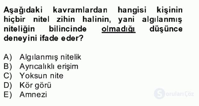 Zihin Felsefesi Bahar Final 25. Soru