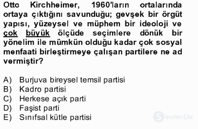 Türk Siyasal Hayatı Bahar Final 14. Soru