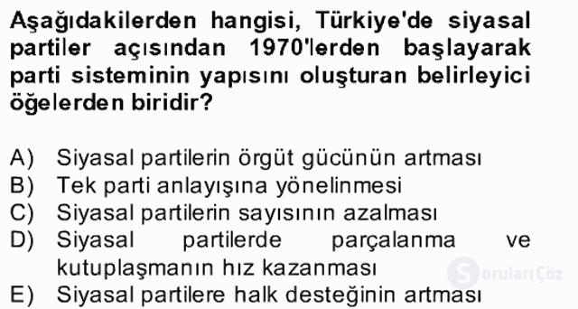 Türk Siyasal Hayatı Bahar Final 16. Soru