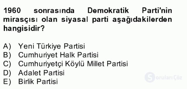 Türk Siyasal Hayatı Bahar Final 17. Soru