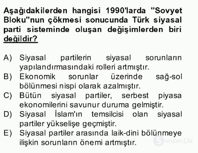 Türk Siyasal Hayatı Bahar Final 19. Soru